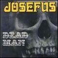 JOSEFUS ジョセファス / DEAD MAN デッド・マン