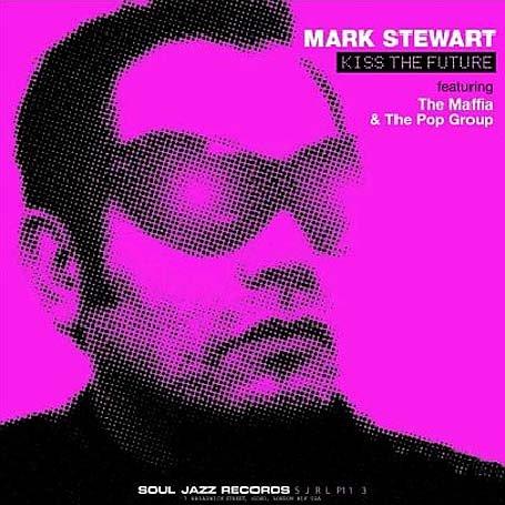 MARK STEWART / マーク・スチュワート   アーティスト商品一覧