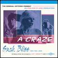 A CRAZE エイ・クレイズ / SUCH BLISS サッチ・ブリス