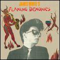 JAMES WHITE ジェームス・ホワイト / JAMES WHITE'S FLAMING DEMONICS フレイミング・デモニックス