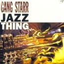 GANG STARR / ギャング・スター / JAZZ THING