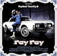 RAPHAEL SAADIQ / ラファエル・サーディク / RAY RAY