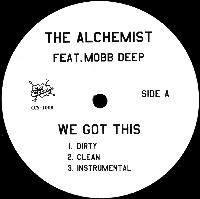 ALCHEMIST (HIPHOP) / アルケミスト / WE GOT THIS