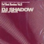 DJ SHADOW / DJシャドウ / DEF BEAT REMIXES VOL.8 (アナログ2LP)