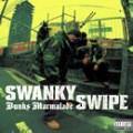 SWANKY SWIPE / スワンキー・スワイプ / BUNKS MARMALADE