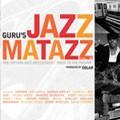 GURU / グールー / JAZZMATAZZ VOL.4
