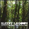 JIM PULTE & THE NORMAN FISHINTACKLE CHOIR ジム・パルト&ザ・ノーマン・フィッシュインタックル・クワイア / SLEEPY LAGOON