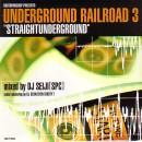 DJ SEIJI / DJセイジ / UNDERGROUND RAILROAD 3