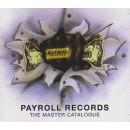 V.A. (PAYROLL RECORDS) / PAYROLL RECORDS THE MASTER CATALOGUE