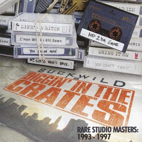 "BUCKWILD (D.I.T.C.) / DIGGIN' IN THE CRATES RARE STUDIO MASTERS ""2CD"""