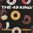 45 KING / 45キング(DJ マーク・ザ・45・キング / MASTER OF THE GAME