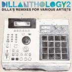 V.A.(J DILLA aka JAY DEE) / DILLANTHOLOGY 2