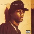 DJ QUIK / DJクイック / QUIK IS THE NAME