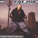 FAT JOE / ファット・ジョー / REPRESENT