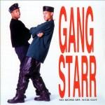 GANG STARR / ギャング・スター / NO MORE MR.NICE GUY