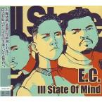 E.C. (E.C.ILLA) / ILL STATE OF MIND