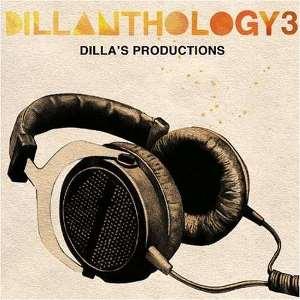 V.A.(J DILLA aka JAY DEE) / DILLANTHOLOGY 3