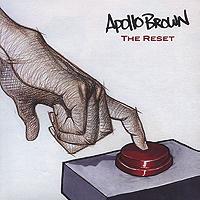 APOLLO BROWN / アポロ・ブラウン / RESET