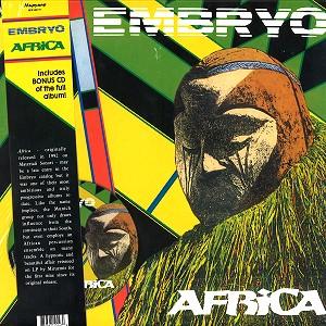 EMBRYO / エンブリヨ / AFRICA: ...