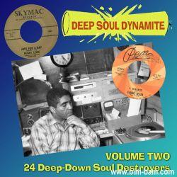 V.A. (DEEP SOUL DYNAMITE) / DEEP SOUL DYNAMITE VOL.2: 24 DEEP-DOWN SOUL DESTROYERS (CD-R)