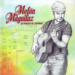 MELON MAQUILAZ / UN PUNAITO DE CANCIONES / UN PUNAITO DE CANCIONES