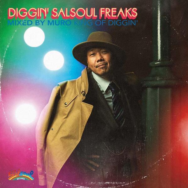 "DJ MURO / DJムロ / ""DIGGIN' SALSOUL ~FREAKS~"""