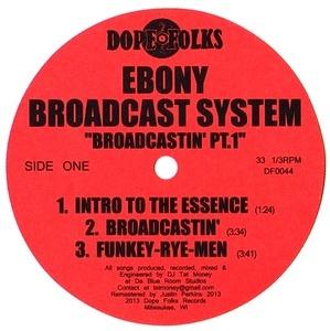 EBONY BROADCAST SYSTEM / BROADCASTIN' PT.1 EP