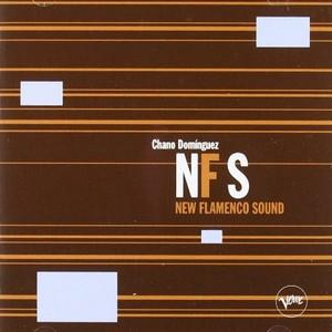 CHANO DOMINGUEZ / チャノ・ドミンゲス / New Flamenco Sound