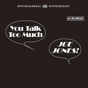 JOE JONES (R&B) / ジョー・ジョーンズ / YOU TALK TOO MUCH / ユー・トーク・トゥー・マッチ (国内盤 帯 解説付 紙ジャケット仕様)