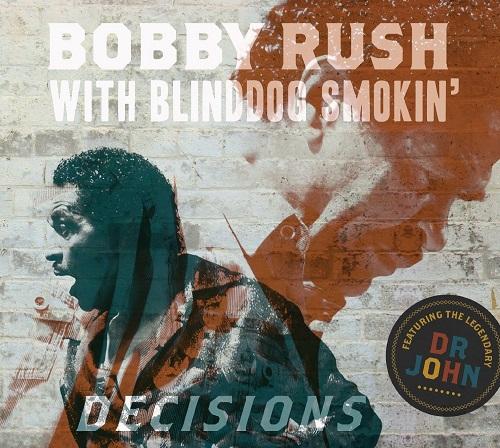 bobby rush with blinddog smokin decisions soul
