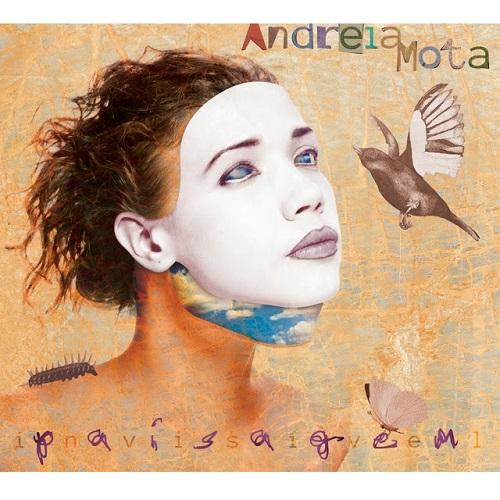 ANDREIA MOTA / アンドレイア・モタ / PAISAGEM INVISIVEL