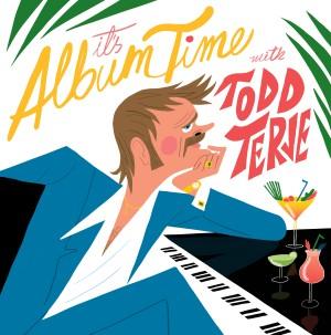 TODD TERJE / トッド・テリエ / IT'S ALBUM TIME (2LP)