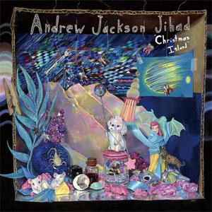 ANDREW JACKSON JIHAD / CHRISTMAS ISLAND