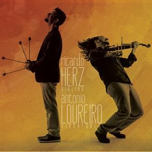 RICARDO HERZ, ANTONIO LOUREIRO / ヒカルド・ヘルス&アントニオ・ロウレイロ / RICARDO HERZ E ANTONIO LOUREIRO