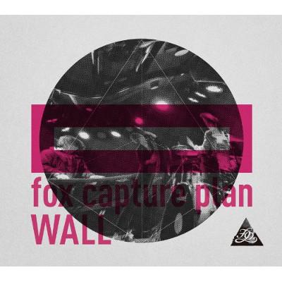 fox capture plan / フォックス・キャプチャー・プラン / Wall / ウォール