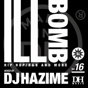 DJ HAZIME / ILL BOMB VOL.16