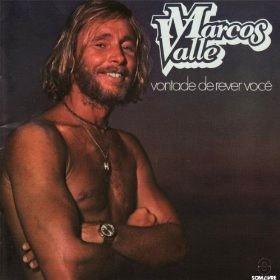 MARCOS VALLE / マルコス・ヴァーリ / VONTADE DE REVER VOCE / ヴォンタージ・ジ・レヴェール・ヴォセ