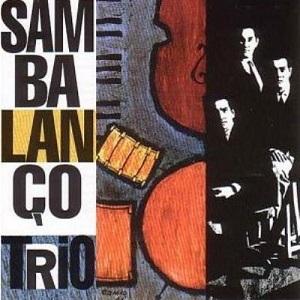 SAMBALANCO TRIO / サンバランソ・トリオ / サンブルース