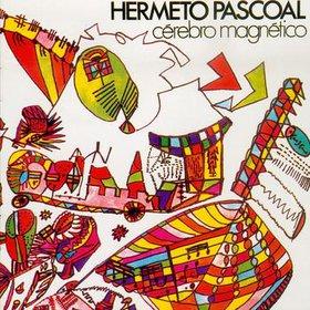 HERMETO PASCOAL / エルメート・パスコアル / CEREBRO MAGNETICO / セレブロ・マグネチコ