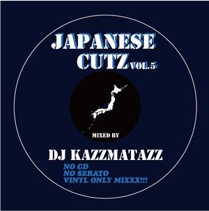 DJ KAZZMATAZZ / JAPANESE CUTZ VOL.5