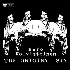 EERO KOIVISTOINEN / イーロ・コイヴィストイネン / Original Sin (LP/BLACK VINYL)