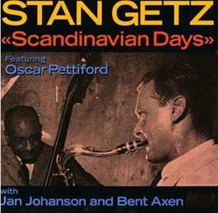 STAN GETZ / スタン・ゲッツ / SCANDINAVIAN DAYS / スカンジナヴィアン・デイズ(SHM-CD)