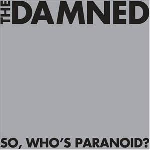 DAMNED / ダムド / SO, WHO'S PARANOID? (2LP/GATEFOLD/2014 REISSUE)