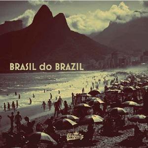 V.A. (BRASIL DO BRAZIL) / オムニバス / V.A. BRASIL DO BRAZIL