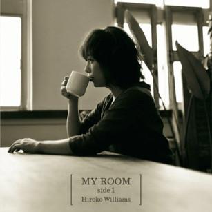 HIROKO WILLIAMS / ウィリアムス浩子 / My Room Side.1 / マイ・ルーム・サイド1