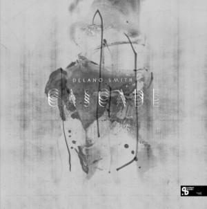 DELANO SMITH / デラーノ・スミス / CASCADE