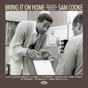 V.A. (BLACK AMERICA SINGS) / BRING IT ON HOME:  BLACK AMERICA SINGS SAM COOKE