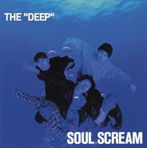 SOUL SCREAM / ソウルスクリーム / THE DEEP 2LP