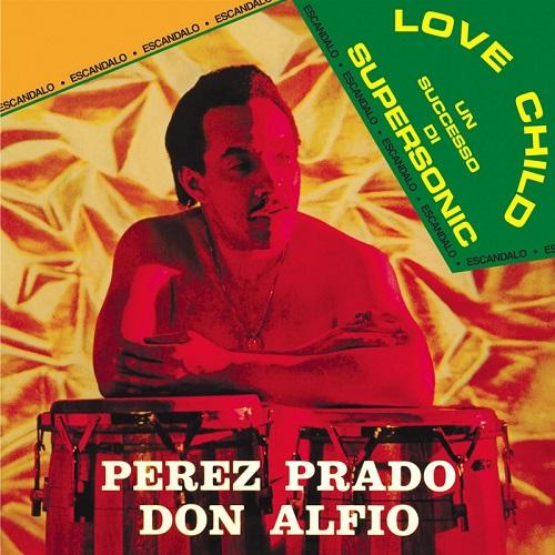 PEREZ PRADO / パンタレオン・ペレス・プラード / DON ALFIO