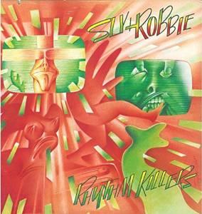 SLY & ROBBIE / スライ・アンド・ロビー / RHYTHM KILLERS / リズム・キラーズ [生産限定盤]